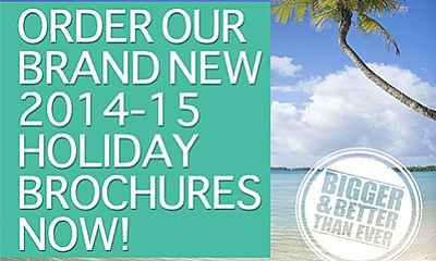 Hot off the press - NEW 2014 - 15 holiday brochures out now!