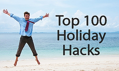 Top 100 Holiday Hacks
